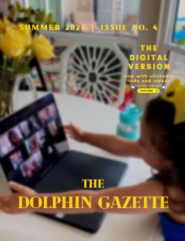 Charlotte Preparatory School's 2020 Summer Edition of the Dolphin Gazette